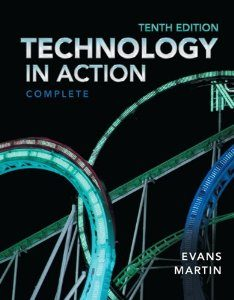 Test Bank for Technology In Action, 10th Edition : Evans
