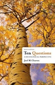 Test Bank for Ten Questions A Sociological Perspective, 8th Edition : charon