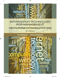 Test Bank for Information Technology for Management: Improving Strategic and Operational Performance, 8th edition Efraim Turban