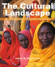 The Cultural Landscape An Introduction to Human Geography Rubenstein 11th Edition Solutions Manual