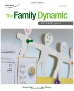 Test Bank for The Family Dynamic: A Canadian Perspective, 5th Edition: Margaret Ward