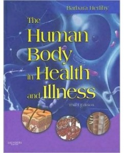 Test Bank for The Human Body in Health and Illness, 3rd Edition: Barbara Herlihy