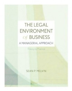 Test Bank for The Legal Environment of Business A Managerial Approach, 1st Edition : Melvin