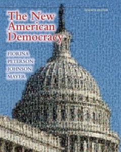 Test Bank for The New American Democracy, 7th Edition: Fiorina