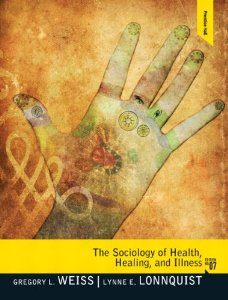 Test Bank for The Sociology of Health Healing and Illness 7th Edition Gregory L Weiss