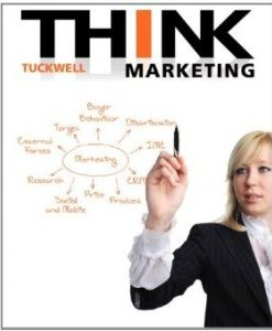 Test Bank for THINK Marketing, 1st Canadian Edition : Tuckwell