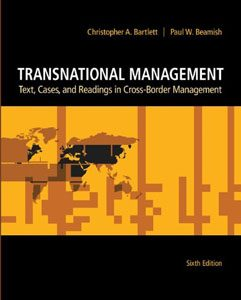 Test Bank For Transnational Management: Text, Cases & Readings in Cross-Border Management, 6 edition: Christopher Bartlett Downl