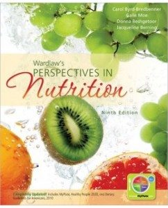 Test Bank for Wardlaw's Perspectives in Nutrition, 9th Edition: Carol Byrd-Bredbenner
