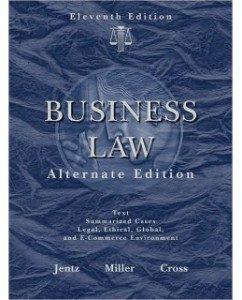 Test Bank for West's Business Law, Alternate Edition, 10th Edition: Gaylord A. Jentz