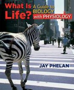 Test Bank for What is Life A Guide to Biology with Physiology, 1st Edition: Phelan
