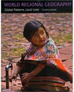 Test Bank for World Regional Geography, 4th Edition: Lydia Mihelic Pulsipher