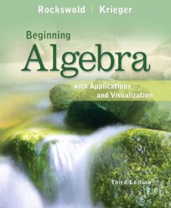 Solutions Manual for Beginning Algebra 3rd by Gary K. Rockswold 0321729404