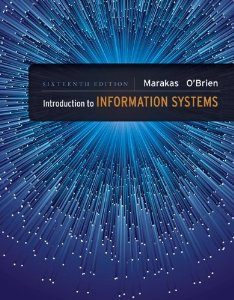Test Bank for Introduction to Information Systems, 16 Edition : George Marakas
