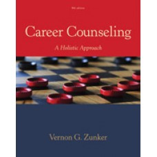 Test Bank for Career Counseling A Holistic Approach, 9th Edition
