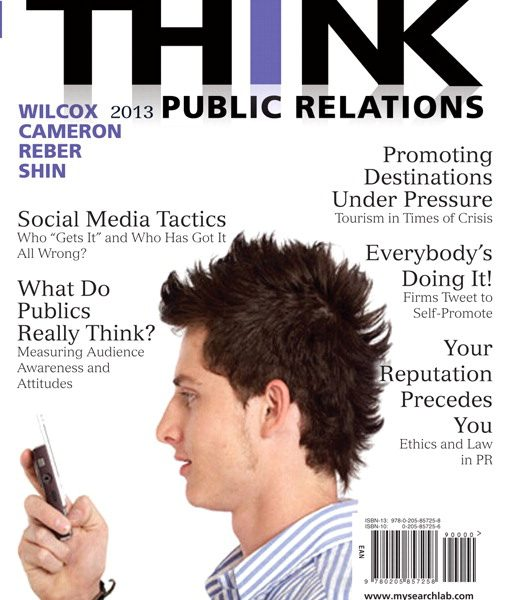 Test Bank for THINK Public Relations, 2/E 2nd Edition