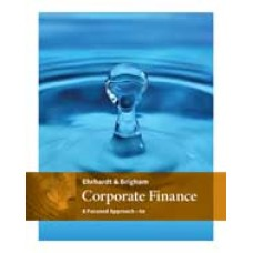 Solution Manual for Corporate Finance A Focused Approach, 6th Edition