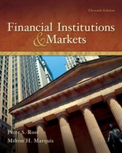 Test Bank for Financial Institutions and Markets, 11th Edition: Rose