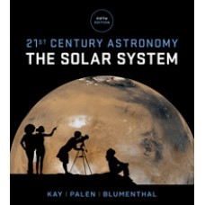Test Bank for 21st Century Astronomy The Solar System, Fifth Edition