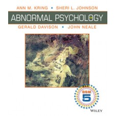 Test Bank for Abnormal Psychology: DSM-5 Update, 12th Edition Wiley International Edition by Kring, Johnson, Davison, Neale