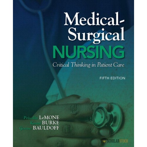 Solution Manual for Medical-Surgical Nursing: Critical Thinking in Patient Care, 5/E 5th Edition : 0133096084
