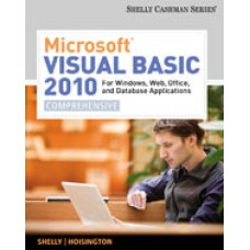 Test Bank for Microsoft Visual Basic 2010 for Windows, Web, Office, and Database Applications Comprehensive, 1st Edition