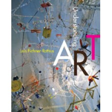 Test Bank for Understanding Art, 11th Edition