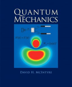 Solution Manual for Quantum Mechanics by McIntyre