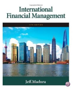 Solution Manual for International Financial Management 11th Edition by Madura