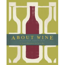 Solution Manual for About Wine, 2nd Edition
