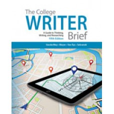 Solution Manual for The College Writer A Guide to Thinking, Writing, and Researching, Brief, 5th Edition