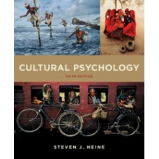 Test Bank for Cultural Psychology, Third Edition