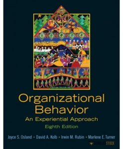 Solution Manual for Organizational Behavior: An Experiential Approach, 8/E 8th Edition : 0131441515