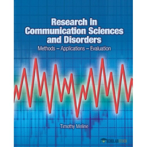 Test Bank for Research in Communication Sciences and Disorders: Methods-Applications-Evaluations : 0131837745