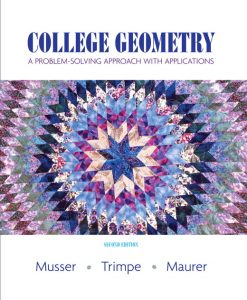 Test Bank for College Geometry: A Problem Solving Approach with Applications, 2/E 2nd Edition Gary L. Musser, Lynn Trimpe, Vikki R. Maurer