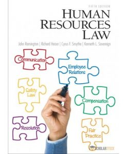 Solution Manual for Human Resources Law, 5/E 5th Edition : 0132568896