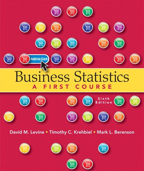 Solution Manual for Business Statistics 6th Edition by Levine