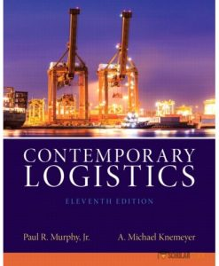 Test bank for Contemporary Logistics, 11/E 11th Edition : 0132953463