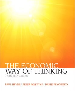 Test Bank for Economic Way of Thinking, The, 13/E 13th Edition Paul L. Heyne, Peter J. Boettke, David L. Prychitko