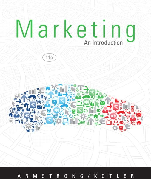 Test Bank for Marketing An Introduction 11th Edition by Armstrong
