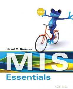 Solution Manual for MIS Essentials, 4/E 4th Edition David Kroenke