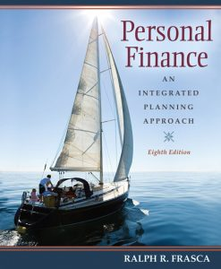 Test Bank for Personal Finance: An Integrated Planning Approach, 8/E 8th Edition Ralph R Frasca