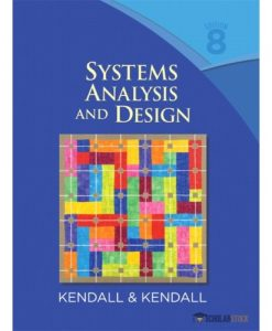 Test Bank for Systems Analysis and Design, 8th Edition: Kendall