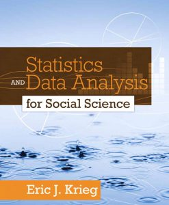 Test bank for Statistics and Data Analysis for Social Science 1st Edition by Eric J. Krieg