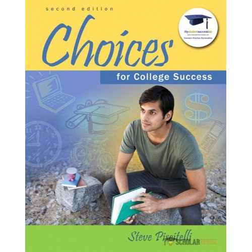 Test Bank for Choices for College Success, 2/E 2nd Edition : 032194416X