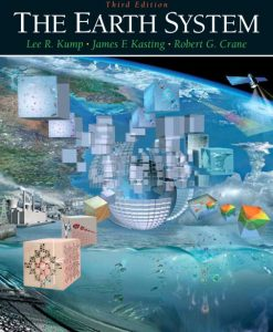 Solution Manual for The Earth System 3/E 3rd Edition Lee R. Kump, James F. Kasting, Robert G. Crane