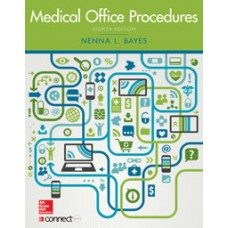 McGraw-Hill Connect Resources for Bayes, Medical Office Procedures, 8e