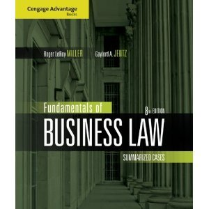 Fundamentals of Business Law Summarized Cases Miller 8th Edition Solutions Manual
