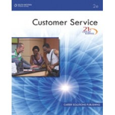 Solution Manual for 21st Century Business Customer Service, Student Edition, 2nd Edition