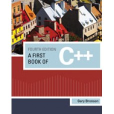 Solution Manual for A First Book of C++, 4th Edition