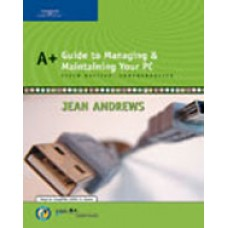 Solution Manual for A+ Guide to Managing and Maintaining Your PC, Comprehensive, 6th Edition